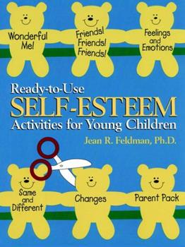 Ready-to-Use Self Esteem Activities for Young Children (J-B Ed: Ready-to-Use Activities) 0876288867 Book Cover