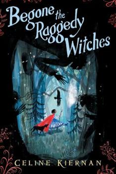 Begone the Raggedy Witches 0763699969 Book Cover
