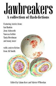 Jawbreakers: 2012 National Flash-Fiction Day Anthology 1501037838 Book Cover