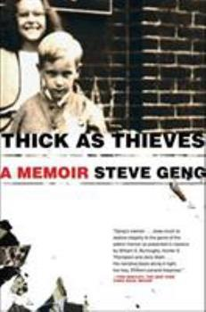 Thick As Thieves: A Brother, a Sister--a True Story of Two Turbulent Lives 0805087672 Book Cover