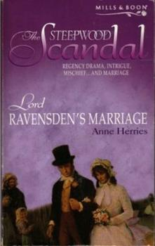 Lord Ravensden's Marriage - Book #1 of the Steepwood Scandal