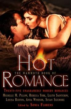 The Mammoth Book of Hot Romance - Book  of the Mammoth Romances