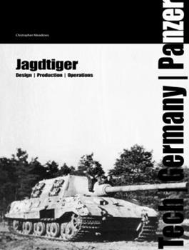 Hardcover Jagdtiger : Design, Production and Operations Book
