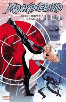 Mockingbird: Bobbi Morse, Agent of S.H.I.E.L.D. - Book #95 of the Marvel Team-Up 1972
