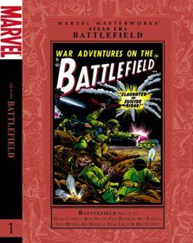 Marvel Masterworks: Atlas Era Battlefield, Vol. 1 - Book #152 of the Marvel Masterworks