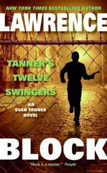 Tanner's Twelve Swingers (Evan Tanner Mystery Series, 3) - Book #3 of the Evan Tanner