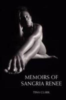 Paperback Memoirs of Sangria Renee Book
