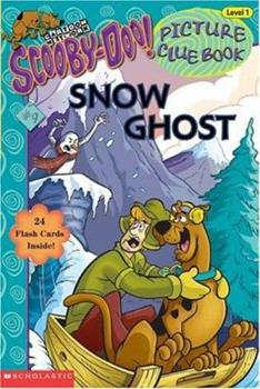 Scooby-doo Picture Clue #09: Snow Ghost (Scooby-Doo, Picture Clue) 0439318459 Book Cover