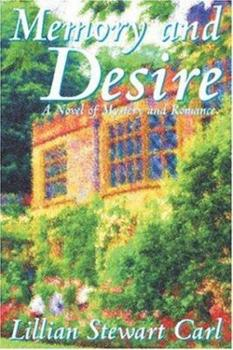 Memory and Desire 1587152681 Book Cover