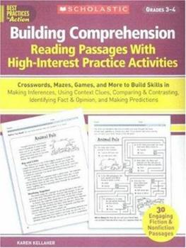 Building Comprehension: Crosswords, Mazes, Games, and More to Build Skills in Making Inferences, Using Context Clues, Comparing & Contrasting, Identifying ... Predictions (Best Practices in Action) 0439365333 Book Cover
