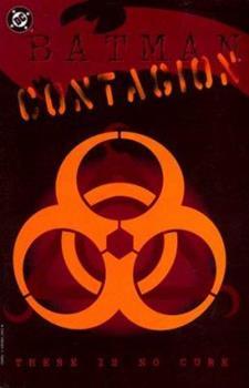 Batman: Contagion - Book #79 of the Modern Batman