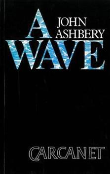 A Wave: Poems 0374525471 Book Cover