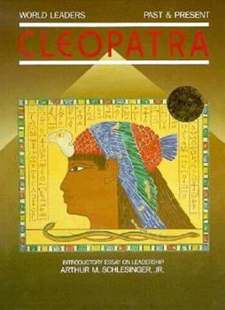 Cleopatra (World Leaders : Past and Present) 0877545898 Book Cover