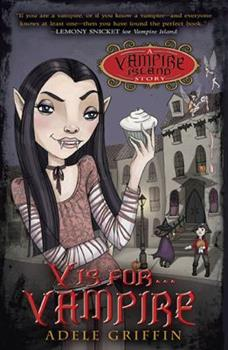 V Is for Vampire: A Vampire Island Story 0142416401 Book Cover