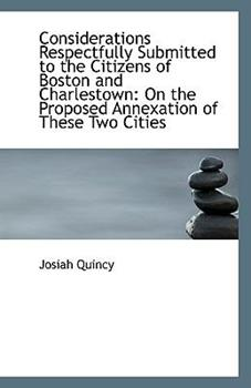 Paperback Considerations Respectfully Submitted to the Citizens of Boston and Charlestown : On the Proposed Ann Book