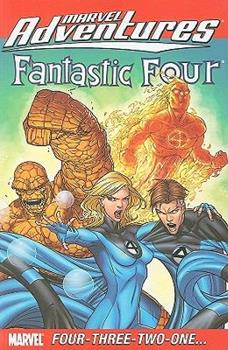 Marvel Adventures Fantastic Four: Four-Three-Two-One...Digest - Book  of the Marvel Adventures