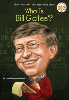 Who is Bill Gates? - Book  of the Who Was/Is...?