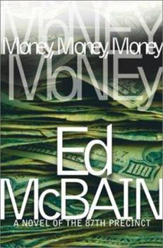 Money, Money, Money - Book #51 of the 87th Precinct