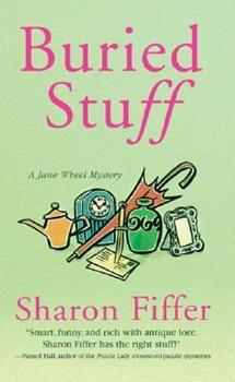 Buried Stuff (A Jane Wheel Mystery) 0312989512 Book Cover