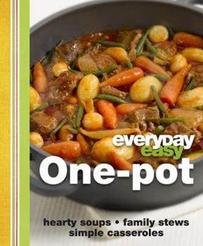 Everyday Easy: One-pot 0756657938 Book Cover