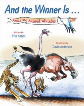 Hardcover And the Winner Is ...: Amazing Animal Athletes Book