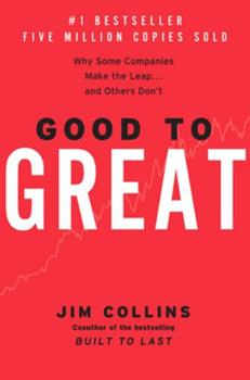Hardcover Good to Great: Why Some Companies Make the Leap...and Others Don't Book
