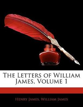 Paperback The Letters of William James Book