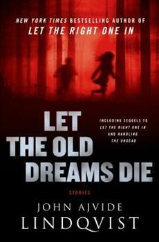 Let the Old Dreams Die 0312620535 Book Cover
