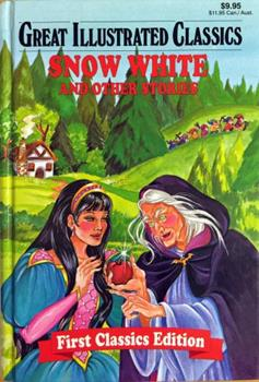 Snow White & Other Stories - Book  of the Great Illustrated Classics