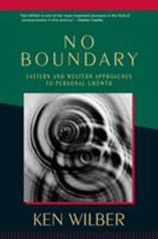 No Boundary: Eastern and Western Approaches to Personal Growth 1570627436 Book Cover