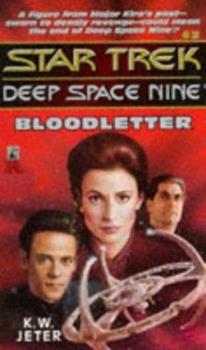 Bloodletter - Book #3 of the Star Trek Deep Space Nine