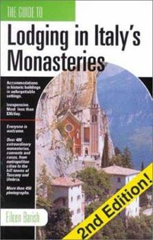 The Guide to Lodging in Italy's Monasteries 1884465196 Book Cover