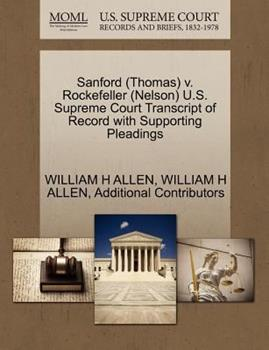 Paperback Sanford V. Rockefeller U. S. Supreme Court Transcript of Record with Supporting Pleadings Book