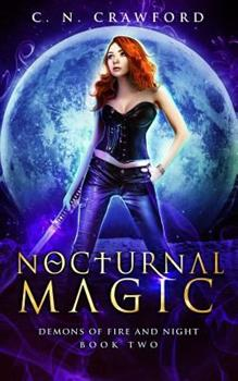 Nocturnal Magic - Book #2 of the Shadows & Flame