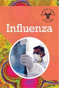 Influenza - Book  of the Deadliest Diseases of All Time