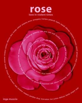 Rose: Love in Violent Times 1583229264 Book Cover
