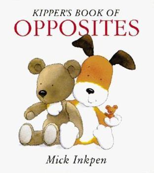Kipper's Book of Opposites (Kipper) - Book  of the Kipper the Dog