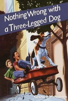 Nothing Wrong with a Three-Legged Dog 0440416876 Book Cover