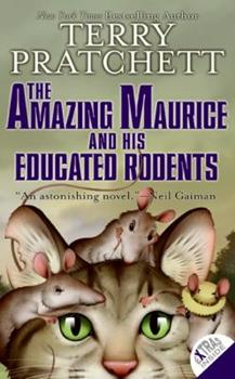 The Amazing Maurice and His Educated Rodents 0060012358 Book Cover