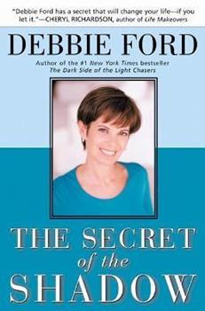 The Secret of the Shadow: The Power of Owning Your Story 006251783X Book Cover