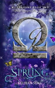 Sprung - Book #2 of the Witchbound Series