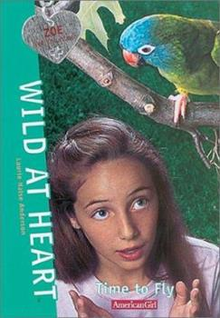 Paperback Wild at Heart (Time to Fly, 10) Book