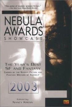 Nebula Awards Showcase 2003 - Book #4 of the Nebula Awards ##20