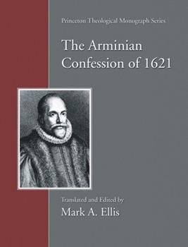Paperback The Arminian Confession of 1621 Book