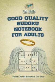 Paperback Good Quality Sudoku Notebook for Adults - Variety Puzzle Book with 240 Tests Book
