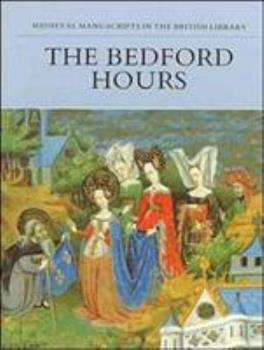 The Bedford Hours (Medieval Manuscripts in the British Libr Series) 071230231X Book Cover