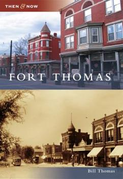 Fort Thomas - Book  of the  and Now