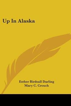 Paperback Up In Alaska Book
