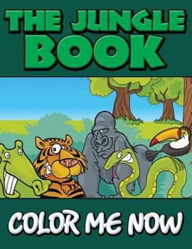 Paperback The Jungle Book (Color Me Now) Book
