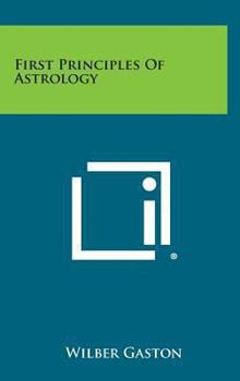 Hardcover First Principles of Astrology Book